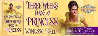 Three Weeks with a Princess: The Improper Princesses #2 by Vanessa Kelly