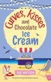 Curves Kisses and Chocolate Ice Cream by Sue Watson