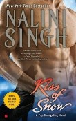 Kiss of Snow: Psy-Changeling #10 by Nalini Singh
