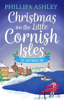 Christmas on the Little Cornish Isles: The Driftwood Inn by Philippa Ashley