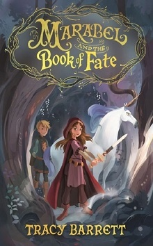 Marabel and the Book of Fate by Tracy Barrett