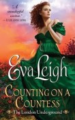 Counting on a Countess: The London Underground #2 by Eva Leigh