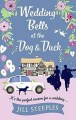 Wedding Bells at the Dog and Duck by Jill Steeples