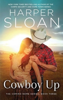 Cowboy Up: Coming Home #3 by Harper Sloan