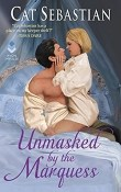 Unmasked by the Marquess: Regency Imposters #1 by Cat Sebastian
