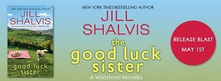 The Good Luck Sister: Wildstone #1.5 by Jill Shalvis