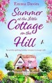 Summer at the Little Cottage on the Hill by Emma Davies