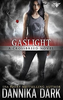 Gaslight: Crossbreed #4 by Dannika Dark