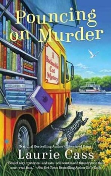 Pouncing on Murder: A Bookmobile Cat Mystery #4 by Laurie Cass