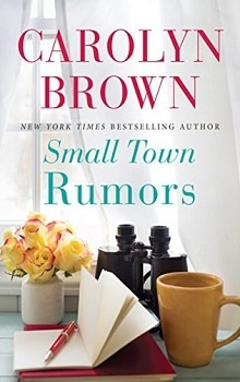 Small Town Rumors by Carolyn Brown