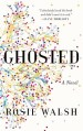 Ghosted by Rosie Walsh