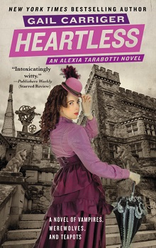 Heartless: Parasol Protectorate #4 by Gail Carriger