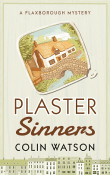Plaster Sinners: Flaxborough Chronicles #11 by Colin Watson