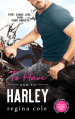 To Have and To Harkey by Regina Cole
