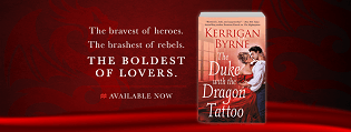 The Duke with the Dragon Tattoo: Victorian Rebels #6 by Kerrigan Byrne