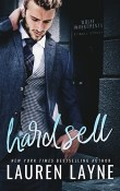 Hard Sell: 21 Wall Street #2 by Lauren Layne