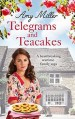 Telegrams and Teachakes by Amy Miller