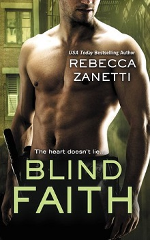 Blind Faith: Sin Brothers #3 by Rebecca Zanetti