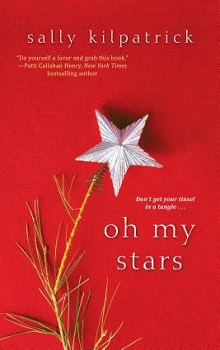 Oh My Stars by Sally Kilpatrick