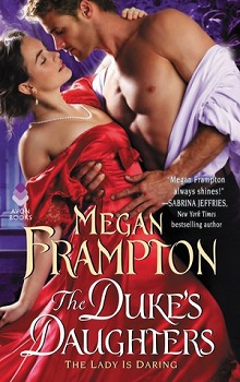 The Lady is Daring: Duke's Daughters #3 by Megan Frampton