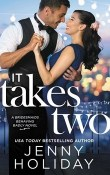 It Takes Two: Bridesmaids Behaving Badly #2 by Jenny Holiday