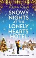Snowy Nights at the Lonely Hearts Hotel by Karen King