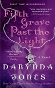 Fifth Grave Past the Light: Charley Davidson #5 by Darynda Jones