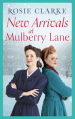 New Arrivals at Mulberry Lane by Rosie Clarke