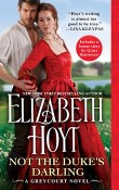 Not the Duke's Darling: The Greycourt #1 by Elizabeth Hoyt