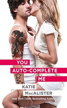You Auto-Complete Me: Emily #1 by Katie MacAlister