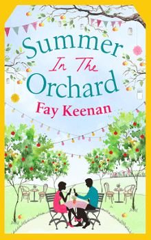 Summer in the Orchard: Little Somerby #3 by Fay Keenan