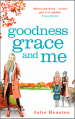 Goodness Grace and Me by Julie Houston