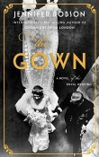 The Gown: A Novel of the Royal Wedding by Jennifer Robson