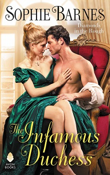 The Infamous Duchess: Diamonds in the Rough #4 by Sophie Barnes