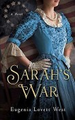 Sarah's War by Eugenia Lovett West