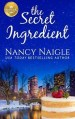 The Secret Ingredient by Nancy Naigle