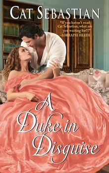 A Duke in Disguise: Regency Imposters #2 by Cat Sebastian