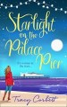 Starlight on the Palace Pier by Tracy Corbett