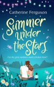 Summer Under the Stars by Catherine Ferguson