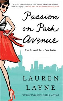 Passion on Park Avenue: Central Park Pact #1 by Lauren Layne