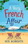 A Very French Affair by Sue Roberts