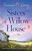 Sisters of Willow House: Sandy Cove #2 by Susanne O'Leary