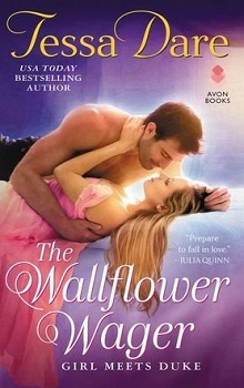 The Wallflower Wager: Girl Meets Duke #3 by Tessa Dare
