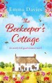 The Beekeepers Cottage by Emma Davies