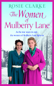 The Women of Mulberry Lane :Mulberry Lane #5 by Rosie Clarke