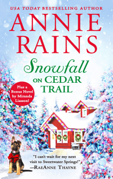 Snowfall on Cedar Trail: Sweetwater Springs #3 by Annie Rains