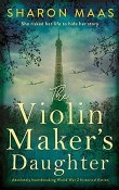 The Violin Maker's Daughter by Sharon Maas