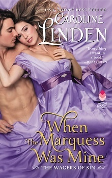When the Marquess Was Mine: The Wagers of Sin #3 by Caroline Linden