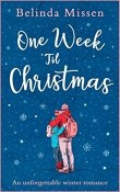 One Week 'Til Christmas by Belinda Missen