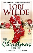 The Christmas Dare: Twilight, Texas #10 by Lori Wilde